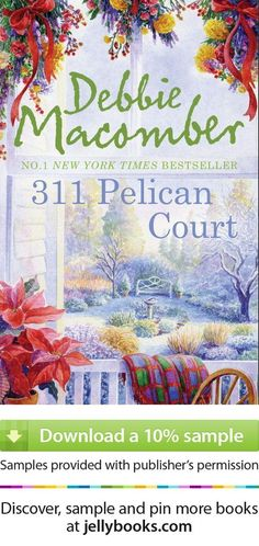 '311 Pelican Court' by Debbie Macomber - Download a free ebook sample and give it a try! Don't forget to share it, too.