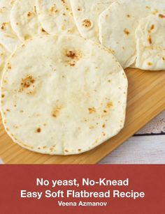 EASY SOFT FLATBREAD RECIPE (NO-YEAST, NO-KNEADING) This easy flatbread is made without yeast and does not need any kneading. Its soft, quick and easy to make. Perfect for wraps or to eat with just about anything. You can customize it in many different ways with herbs, cheese and even stuff it with potatoes or other savories #flatbread #flatbreadrecipe #bread #flatbread #breadrecipes #noyeastbread #nokneadbread