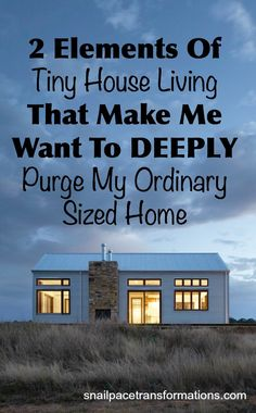Even if you could never see yourself living in a tiny house there are still things that you can glean from the tiny house movement that can improve your life. Two have made this mom ready to purge her home more deeply than ever so she can reap the tiny house benefits of minimalist living--without downsizing her home.