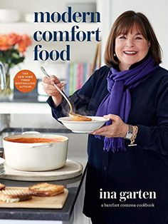 "Read ""Modern Comfort Food A Barefoot Contessa Cookbook"" by Ina Garten available from Rakuten Kobo. A collection of all-new soul-satisfying dishes from America's favorite home cook! In Modern Comfort Food, Ina Garten sha. Barefoot Contessa, Kielbasa, Bourbon, Black And White Cookies, Black White, Cheesy Chicken Enchiladas, Tomato Bisque, Tomato Soup, Boston Cream Pie"