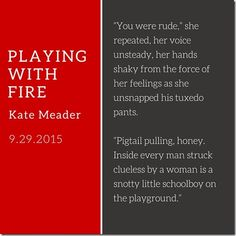 New Release: Playing With Fire (Hot in Chicago #2) by Kate Meader
