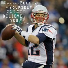 Believe in yourself Vince Lombardi, Tom Brady Goat, England Fans, Football Quotes, Nfl Football, Football Helmets, Team Quotes, Football Season, Watch Football