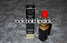 Rock Bold Lipstick / Bucket List Ideas / Before I Die Bold Lipstick, Red Lipsticks, Chanel Lipstick, Carpe Diem, Bucket List Before I Die, Life List, Summer Bucket Lists, So Little Time, Just In Case