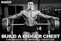 Build a bigger chest: 4 workouts for improved chest size. It's time for a change. These four unique chest workouts provide you with effective, intense and fun training options that will help to increase your pec size and strength.