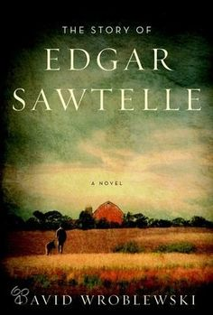 David Wroblewski - The story of Edgar Sawtelle - || Story about a boy and his dogs. Feelgood book || http://www.bol.com/nl/p/the-story-of-edgar-sawtelle/1001004006398680/
