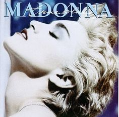 """TRUE BLUE Had this 45 - it was actually blue and the b side was """"Aint No Big Deal"""". Played that thing over and over!"""