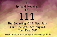 Do you see the repeating number 111? Find out the symbolism and spiritual meaning of angel number 111 and what the numerology sequence means to you. http://www.intuitivejournal.com/spiritual-meaning-of-111/