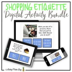 Shopping Etiquette NO PREP, PAPERLESS, digital interactive PDF activity comes with interactive activity to practice identifying common shopping etiquette rules (in the US) focusing in behavior and social skills in the community. This Comes With: -40 Shopping Etiquette Interactive Questions -Immediate positive reinforcement for