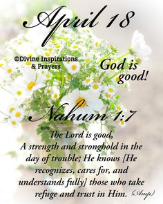 The Lord Is Good, Daily Scripture, God Prayer, Prayers, Good Things, Day, Inspiration, Biblical Inspiration, Prayer