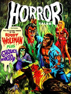 Eerie Publications' Horror Tales -- gory goodness.
