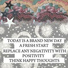 Love this Quote! Today is a brand new day. A fresh start. #Quotes #Words #Inspiration