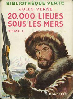 François Batet - 20.000 lieues sous les mers t2, Jules Verne, Hachette Bibliothèque verte à jaquette (c)1947 1956. cartonnage avec jaquette illustrée et Illus intérieures.