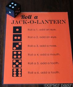 Roll a jack-o-lantern game, first one to get a whole face wins. Could make felt pieces.-- this could be a fun game for karmyn's halloween class party. Halloween Class Party, Halloween Games, Halloween Activities, Holiday Activities, Holidays Halloween, Halloween Crafts, Youth Activities, Class Party Ideas, Kindergarten Halloween Party