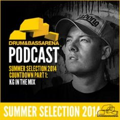 Drum&Bassarena Summer Selection 2014 Countdown Pt.1: Kg In The Mix