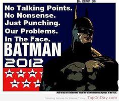 Because Frank says he's the goddamn Batman.