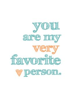 you are my very favorite person // tangerine + teal