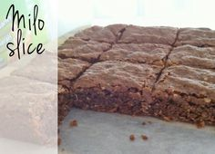 Milo Slice: Chewy and delicious. Refrigerate then cut otherwise it's crumbly :) Milo Recipe, Biscuit Recipe, Baking Recipes, Dessert Recipes, Bread Recipes, Cookie Desserts, Brunch Recipes, Brownies, Healthy Meals For Kids