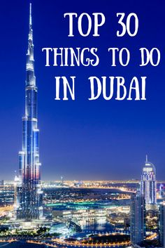 Planning to travel to Dubai?Be sure to save this list of the top 30 things to do in Dubai!