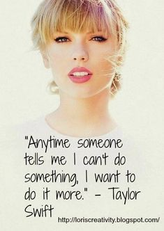 Weekly Inspiration: Taylor Swift Quote