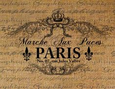 Paris Flea Market French Text Typograhphy Words Crown Ornate Digital Image Download Transfer For Pillows Totes Tea Towels Burlap No. 1815 by Graphique on Etsy https://www.etsy.com/listing/67312540/paris-flea-market-french-text