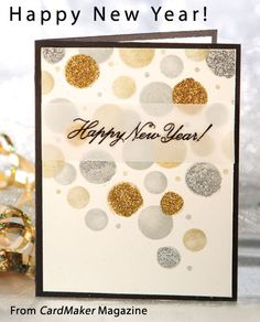 Confetti Drop New Year's card -- From the Winter 2013 issue of CardMaker magazine New Year Cards Handmade, Happy New Year Cards, New Year Greeting Cards, Beautiful Handmade Cards, Diy Holiday Cards, Christmas Cards, Card Making Inspiration, Making Ideas, Custom Gift Cards