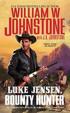 On sale until 5/24 $1.99, add audible for $2.99, Luke Jensen, Bounty Hunter - Kindle edition by William W. Johnstone, J.A. Johnstone. Literature & Fiction Kindle eBooks @ Amazon.com.