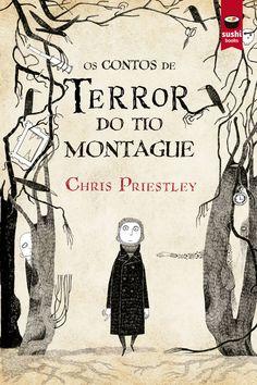 Os contos de terror do tío Montague / Chris Priestley  (2015)
