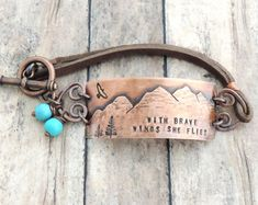 Mountain Bracelet - With Brave Wings She Flies - Inspirational Jewelry - Brave Jewelry - Recovery Jewelry - Brave Quote - Strong Woman