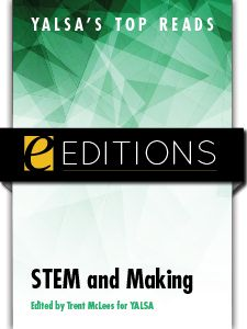 YALSA's Top Reads: STEM and Making — eEditions e-book - Books / Professional Development - Books for Public Librarians - New Products - ALA Store