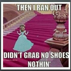 Then I ran out didn't grab no shoes nothin