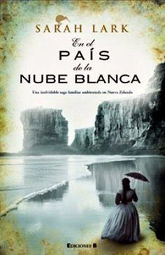 En el país de la nube blanca - Sarah Lark - 79 reviews on Anobii