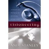 """Order today for $3.99 + shipping, go to onelightbooks@gmail.com USED: * add this book to your pins at One Light Books on Pinterest! Visioneering, according to bestselling author Andy Stanley, is """"a clear mental picture of what could be, fueled by the conviction that it should be."""" With warm, down-to-earth practicality, Andy Stanley explores the ordinary life of Nehemiah and his God"""