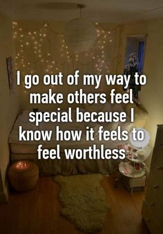 """I go out of my way to make others feel special because I know how it feels to feel worthless"" quotes funny quotes funny funny hilarious funny life quotes funny Sad Girl Quotes, Now Quotes, Words Quotes, Being Sad Quotes, Qoutes, Wife Quotes, Friend Quotes, Positive Quotes, Motivational Quotes"
