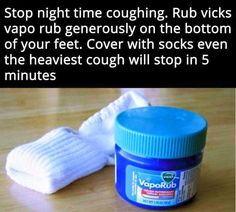life hack - Product - Stop night time coughing. Rub vicks vapo rub generously on the bottom of your feet. Cover with socks even the heaviest cough will stop in 5 minutes VICKS VapoRub Simple Life Hacks, Useful Life Hacks, Kid Life Hacks, Life Hacks Home, Funny Life Hacks, Hack My Life, Fail Blog, Vapo Rub, 1000 Lifehacks