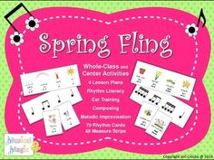Spring Fling - Rhythm Literacy, Composing and Playing Activities - Orff