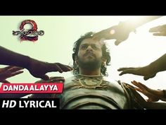 Dandaalayyaa Full Song With Lyrics - Baahubali 2 Songs | Prabhas, b