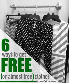 6 Ways to Get FREE (or almost free) Clothes via AndreaDekker.com
