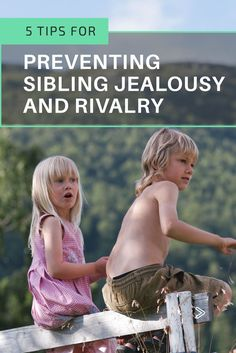 Prevent sibling jealousy and rivalry before it begins. Read these 5 tips to better handle sibling conflicts.