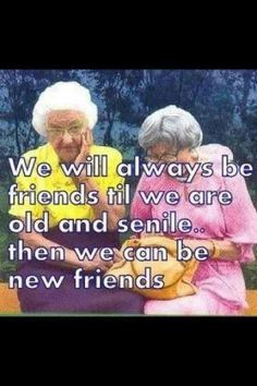 this will defiantly be us in our nursing home. Roommates. @Amy Hume