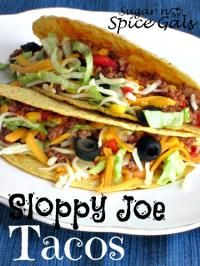 Sloppy Joe Tacos.  I tested this for my Shrinking On a Budget Meal Plan last night .I did substitute a homemade Sloppy Joe sauce (not a fan of Manwich), and reduced fat sharp cheddar. Other than that, this was already a lean and fairly PointsPlus friendly entree.  The kids went crazy over it!