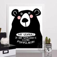 Nie udawaj  - Duży - Szast-i-Prast - Dekoracje ścienne Wombat, Dom, Motto, Funny Texts, Photo Booth, Baby Room, Free Printables, Positivity, Smile