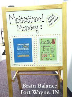 Motivational Monday : May 20, 2013  Brain Balance Achievement Center of Fort Wayne, IN 46804