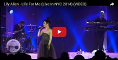 Watch: Lily Allen - Life For Me (Live In NYC 2014) See lyrics here: http://lilyallen-lyrics.blogspot.com/2016/05/life-for-me-lyrics-lily-allen.html #lyricsdome