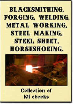 Blacksmith Forge Welding Anvil Steel Iron - 101 Books on DVD, How to guides