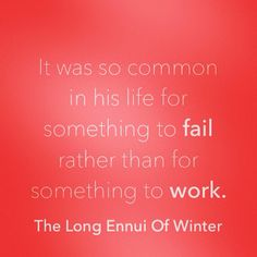 There are more failures than successes in life. But it's what makes us stronger.   Book 2: The Long Ennui of Winter available on #amazon: http://www.amazon.com/dp/B00KM2ANCQ  #quote #lovequotes #quotesaboutlove #datingquotes #lgbt #gay #gaylife #gaylove #gayromance #gayworld #gayrelationships #kindleph #kindleebooks #kindlebooks #gayebooks #gaybooks #amazonkindle #kindle #ebooks #life #lifequotes #quotesaboutlife #success #failures