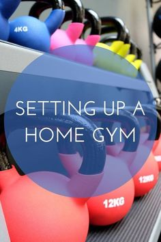 Setting up a home gy