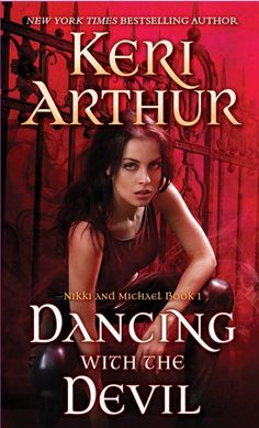 Reprint Cover Reveal: Dancing with the Devil (Nikki & Michael, #1)  by Keri Arthur. Coming 8/2013