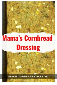 Down here we make our dressing with cornbread. But since my mama's not a native Southerner, she does things a tiny bit differently… INGREDIENTS: 2 cups chopped onions 2 cups ch… Cornbread Dressing With Sausage, Homemade Cornbread Dressing, Cornbread Dressing With Chicken, Turkey Dressing, Chicken Dressing, Crockpot Dressing, Cornbread Stuffing, Sweet Cornbread, Sage Dressing Recipe