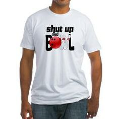 Shut up and bowl! Bowling is serious business, and bowlers know when it's time to talk and when it's time to bowl. Funny bowling gift that's sure to make you the hit of your league!