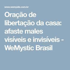 Oração de libertação da casa: afaste males visíveis e invisíveis - WeMystic Brasil